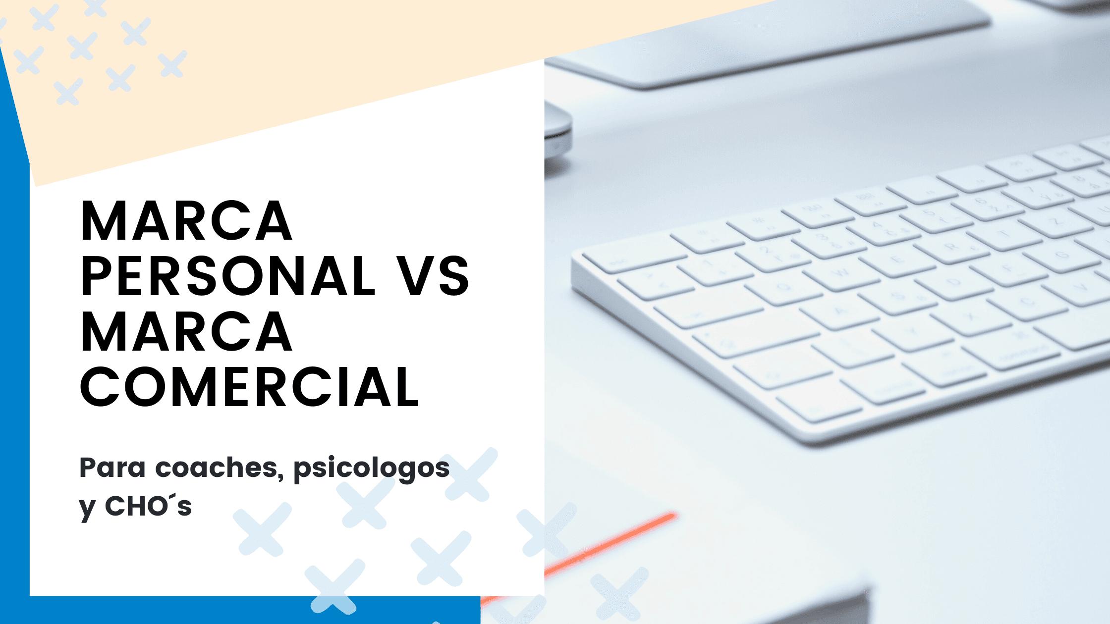 Marca personal vs. Marca corporativa para coaches, psicólogos  y CHO, ¿cuál elegir?